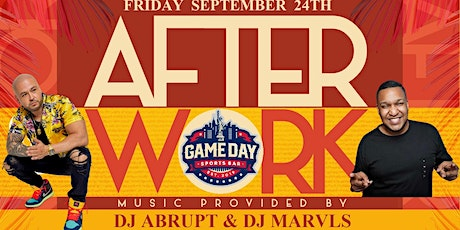 After Work Fridays  at Gameday Sports Bar tickets