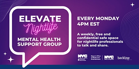 ELEVATE Nightlife Mental Health Support Group Mondays at 4pm tickets