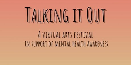 Talking It Out: A Virtual Arts Festival (2021-2022 Season) tickets