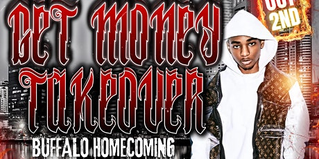 BUFFALO HOMECOMING: GET MONEY TAKEOVER ft. BIZZY BANKS tickets