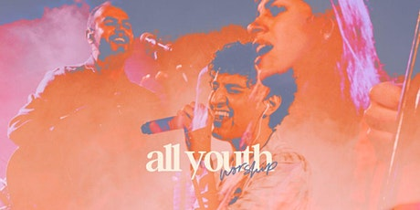 ALL YOUTH WORSHIP SALTILLO tickets