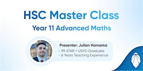 Year 11 HSC Advanced Math Master Class ( HSC 2022 Students ) tickets