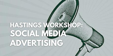 HASTINGS WORKSHOP: Social Media Advertising tickets