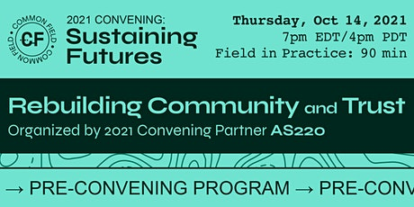 2021 Common Field Pre-Convening: Rebuilding Community and Trust tickets