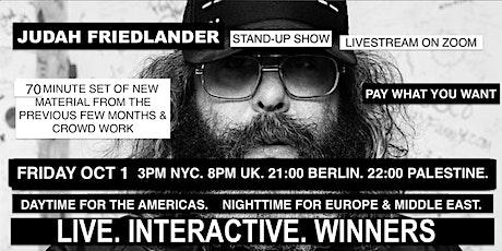 Judah Friedlander Friday Oct 1  3pm NYC/8pm UK/21:00 Berlin/22:00 Palestine tickets