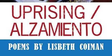 Uprising/Alzamiento Book Release Party tickets