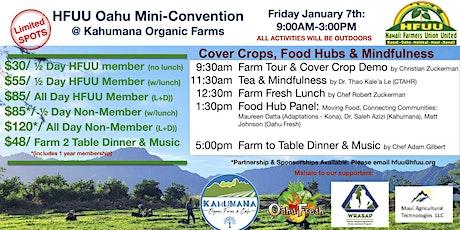 HFUU Mini-Convention at Kahumana Organic Farms tickets
