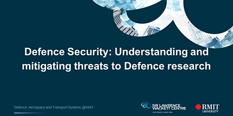 Defence Security: Understanding and mitigating  threats to Defence research tickets