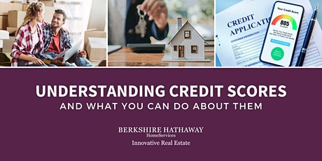 Understanding Credit Scores and What You Can Do About Them tickets