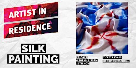 Silk Painting   | Artist  in Residence| Glandore tickets