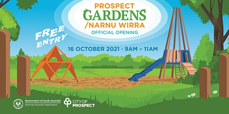 Prospect Gardens  / Narnu Wirra Official Opening tickets