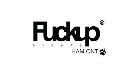 Fuckup Nights Hamilton X tickets