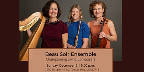 Beau Soir: Championing Living Composers tickets