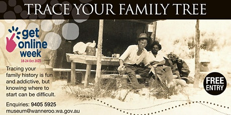 Get Online Week 2021 - Trace Your Family Tree @ Yanchep / Two Rocks Library tickets