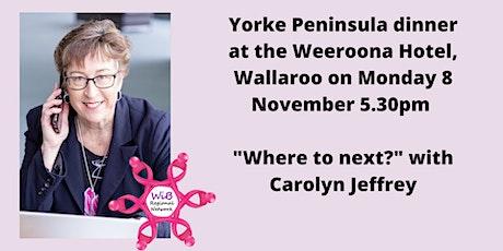 Yorke Peninsula dinner - Women in Business Regional Network - Mon 8/11/2021 tickets