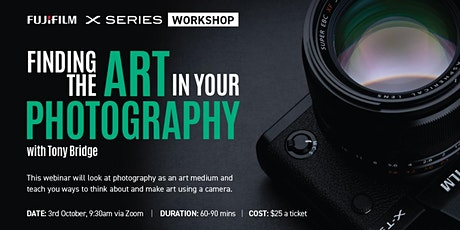 FUJIFILM Masterclass | Finding The Art In Your Photography tickets