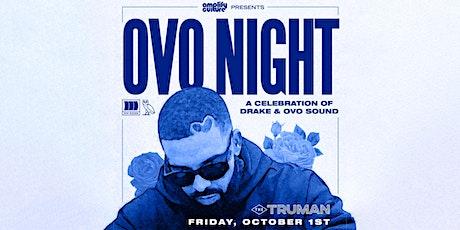 OVO NIGHT :  A Celebration of DRAKE & OVO Sound tickets