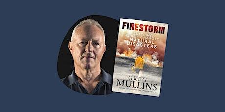 Firestorm - Greg Mullins - Online Author Talk - Onkaparinga Libraries tickets