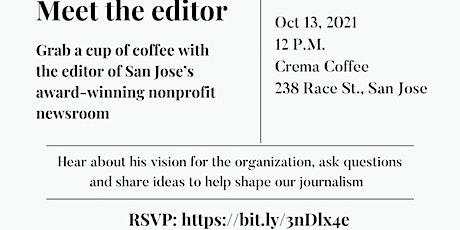 Meet the Editor  Coffee w/ Nick Preciado tickets