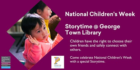 Children's Week - Storytime @ George Town Library tickets