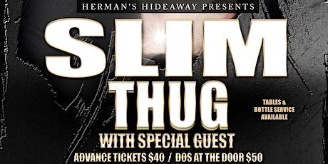 SLIM THUG tickets