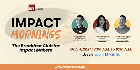 IMPACT MORNINGS: The Breakfast Club for Impact Makers tickets