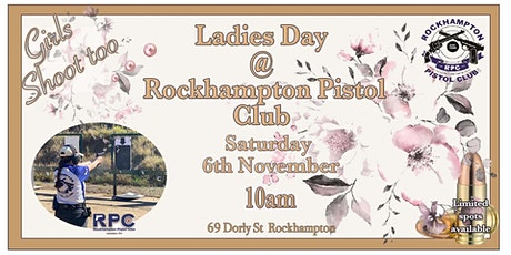 Ladies Day @ Rockhampton Pistol Club tickets