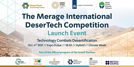 DeserTech  International Competition Launch Event / Expo Dubai tickets