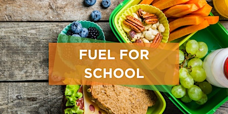 Fuel For School- Healthy Lunchbox Event tickets