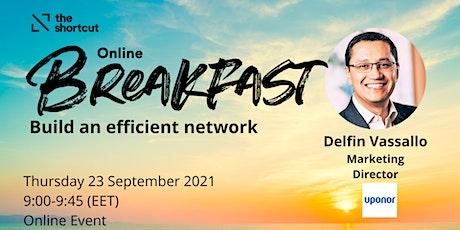 The Shortcut Online Breakfast - Build an efficient network tickets