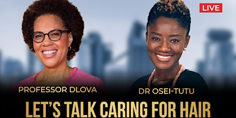 Let's talk Caring for Hair tickets