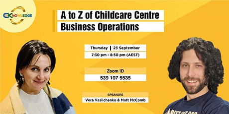 A to Z of Childcare Centre Business Operations tickets