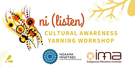 'Ni' Cultural Awareness Workshop  (Ngaama Ministries) tickets