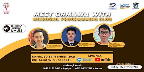 Meet Ormawa Mikroskil: Meet with MPC tickets