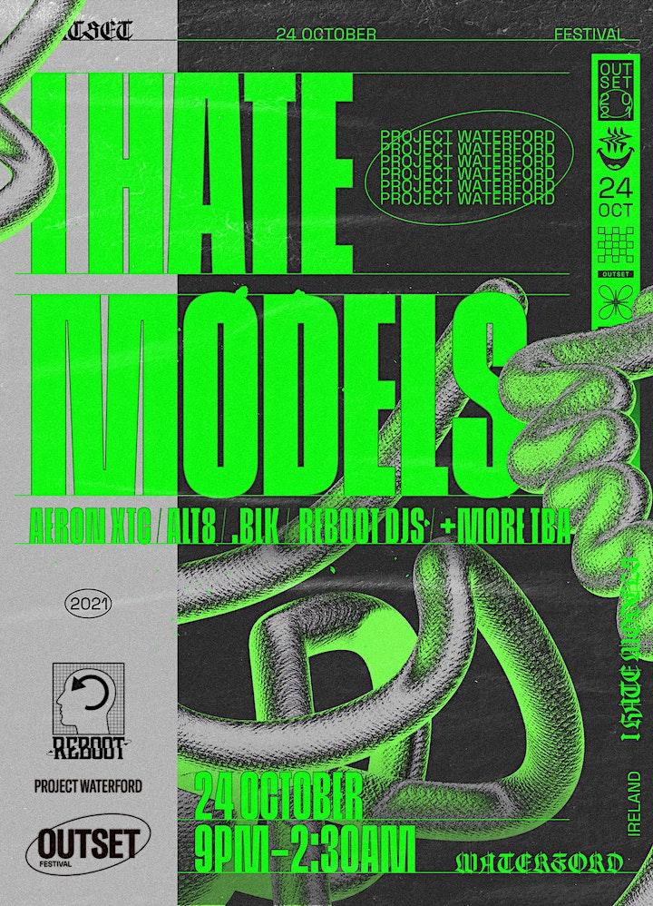Reboot Presents : I Hate Models (Outset Festival Sunday) image