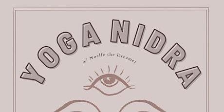 Yoga Nidra w/ Noelle the Dreamer tickets