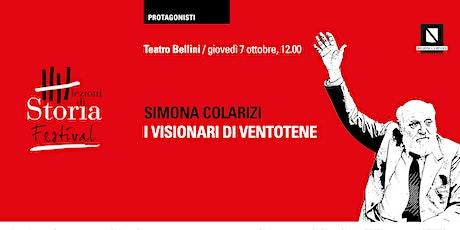 I VISIONARI DI VENTOTENE - S. COLARIZI tickets