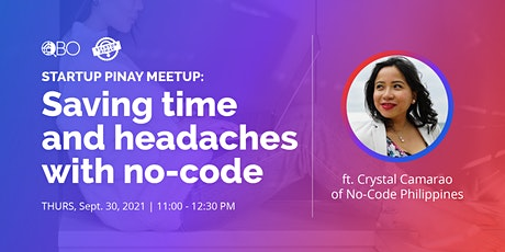 Startup Pinay Meetup: Saving time and headaches with no-code tickets