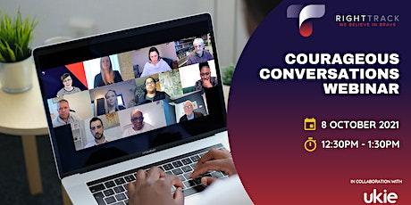Free Webinar: Courageous Conversations tickets