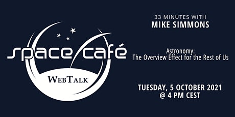 """Space Café WebTalk - """"33 minutes with Mike Simmons"""" tickets"""