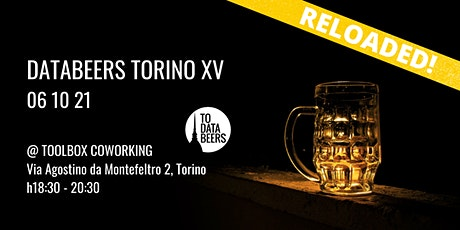 DataBeers Torino - Episodio 15 (RELOADED) biglietti