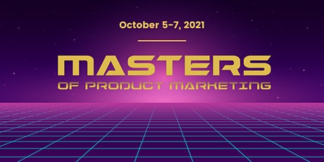 Masters of Product Marketing tickets