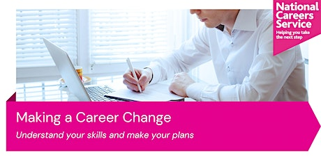 Making a Career Change tickets