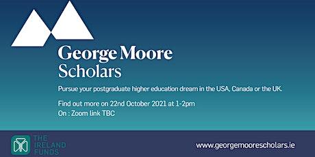George Moore Scholars programme Webinar 2 tickets