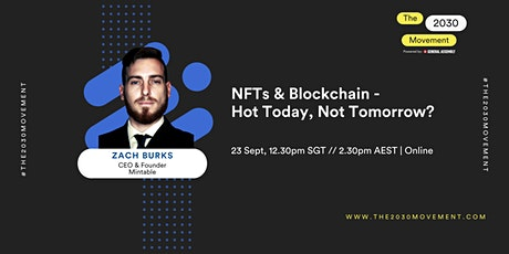 2030 Movement: NFTs & Blockchain - Hot Today, Not Tomorrow? tickets