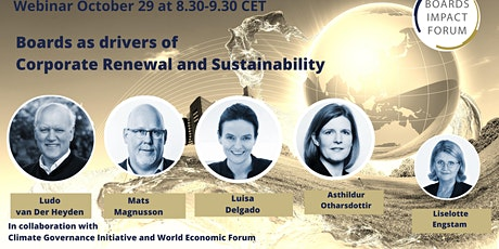 Boards as drivers of Corporate Renewal and Sustainability Tickets