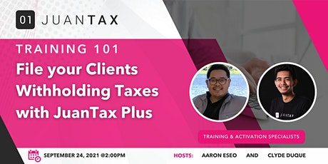 File your Clients Withholding Taxes with JuanTax Plus tickets