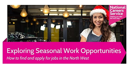 Exploring Seasonal Work Opportunities in the North West tickets