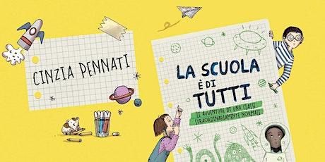 """Cinzia Pennati presenta """"La scuola è di tutti"""" ai Giardini Luzzati, Genova biglietti"""