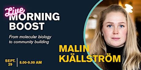 Morning Boost with Malin Kjällström tickets